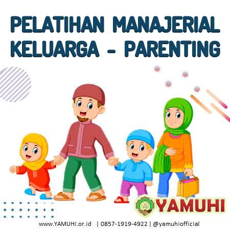 pelatihan manajerial keluarga parenting